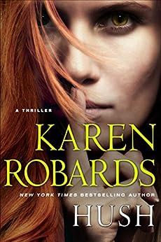 Hush by [Robards, Karen]