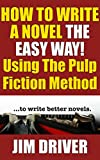 Free eBook - How To Write A Novel The Easy Way