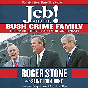 Jeb! and the Bush Crime Family Audiobook