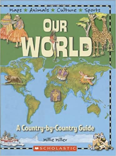 Country by country guide our world millie miller 9780439550048 country by country guide our world millie miller 9780439550048 amazon books gumiabroncs Choice Image