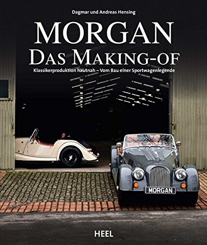 Morgan – Das Making-of: Klassiker-Produktion hautnah – vom Bau einer Sportwagenlegende