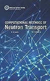 Computational Methods of Neutron Transport