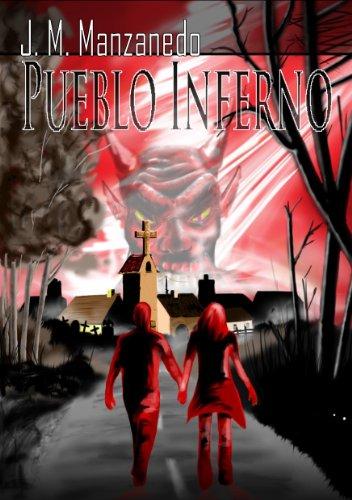 Pueblo Inferno (Spanish Edition)