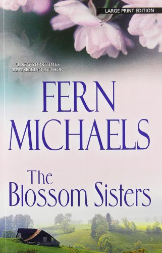 The Blossom Sisters (Wheeler Publishing Large Print) by Large Print Press