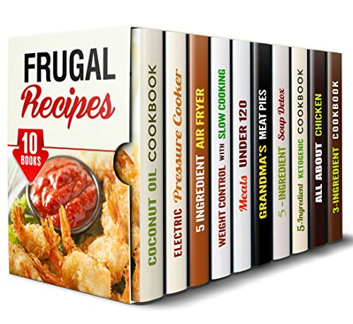 Frugal Recipes Box Set (10 in 1): Over 400 Low Budget Meals that are Creative and Delicious (Simple Ingredients Cooking) by [Bishop, Olivia, Shaw, Erica, Norton, Tamara, Grey, Dianna, Foster, Beth, Flowers, Linda, Riggs, Jillian, Griffin, Elsa, Blunt, Rachel, Singleton, Natasha]