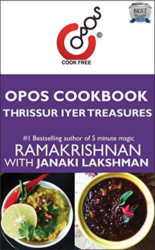Thrissur Iyer Treasures: OPOS Cookbook by Janaki  Lakshman