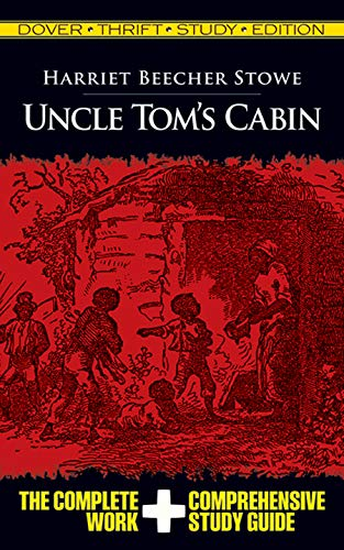 Uncle Tom's Cabin (Dover Thrift Study Edition)