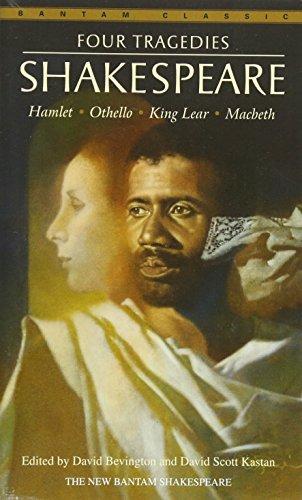Four Tragedies: Hamlet, Othello, King Lear, Macbeth (Bantam Classic)
