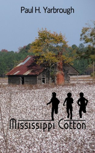 By Paul H. Yarbrough Mississippi Cotton (First) [Paperback]