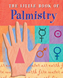 The Little Book of Palmistry (Petites Plus)