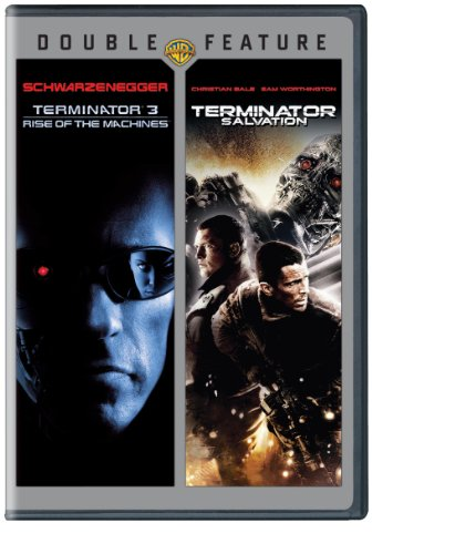 - Terminator 3: Rise of the Machines /  Terminator Salvation (Double Feature)