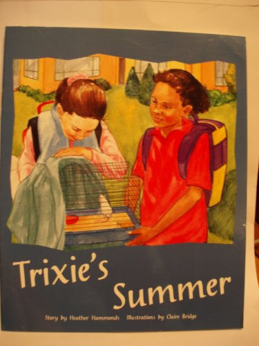 Rigby PM Plus: Individual Student Edition Gold (Levels 21-22) Trixie's Summer