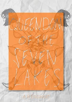 Queendom of the Seven Lakes (Legends of the Godskissed Continent)