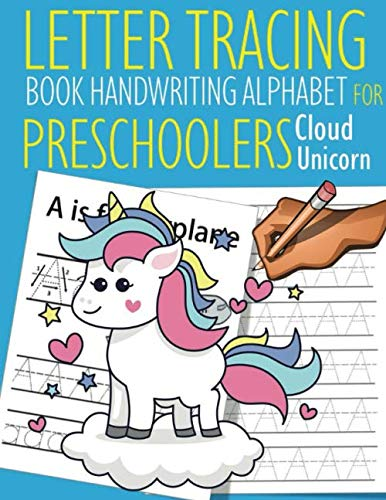 Letter Tracing Book Handwriting Alphabet for Preschoolers Cloud Unicorn: Letter Tracing Book |Practice for Kids | Ages 3+ | Alphabet Writing Practice ... | Kindergarten | toddler |  Cloud Unicorn