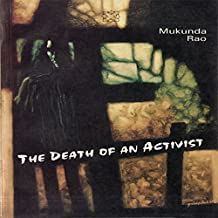 The Death of An Activist