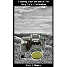 Shooting Black and White Film - Using The K2 Yellow Filter
