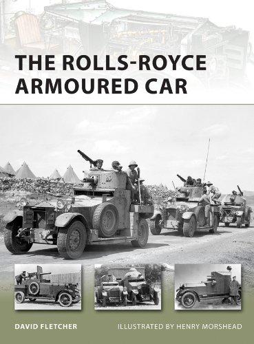 The Rolls-Royce Armoured Car (New Vanguard Book 189)