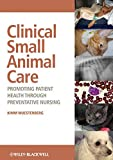 Clinical Small Animal Care 1st Edition