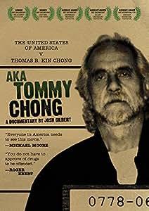 AKA Tommy Chong: A Documentary