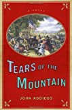 Tears of the Mountain, John Addiego, 1609530063