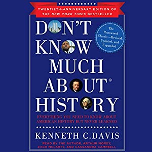 Don't Know Much About History, Anniversary Edition Audiobook