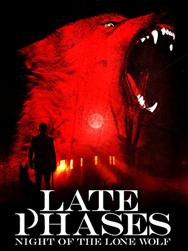 Late Phases: Night of the Lone Wolf]()