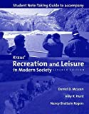 Kraus' Recreation and Leisure in Modern Society : Student Note-Taking Guide to Accompany Kraus' Recreation and Leisure in Modern Society, Seventh Edition, McLean, Daniel D. and Hurd, Amy R., 0763740330