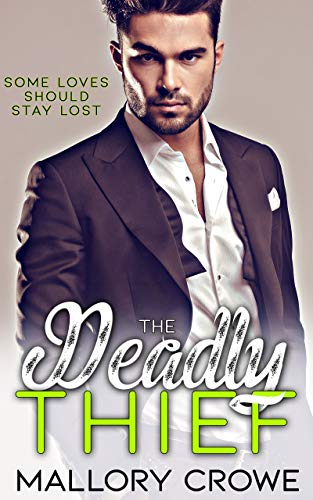 (The Deadly Thief (Stolen Hearts Book 7) )
