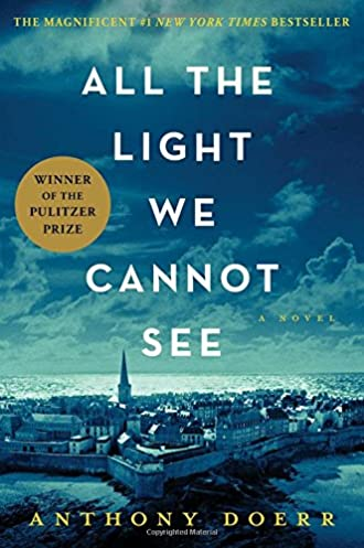 All the Light We Cannot See Hardcover by Anthony Doerr