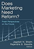 img - for Does Marketing Need Reform?: Fresh Perspectives on the Future by Jagdish N Sheth (2006-01-03) book / textbook / text book