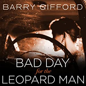 Bad Day for the Leopard Man Audiobook