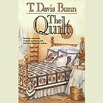 The Quilt | T. Davis Bunn