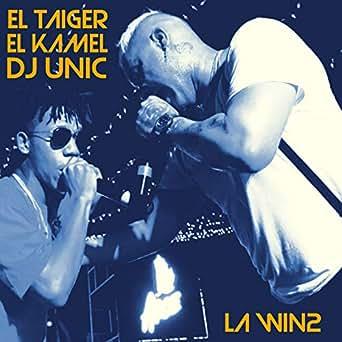 Amazon.com: La Win2: EL KAMEL, DJ UNIC EL TAIGER: MP3 Downloads