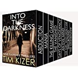 Into The Darkness: Nine gripping suspense thrillers box set