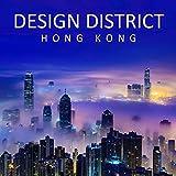 Design District: Hong Kong