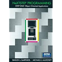 NeXTSTEP Programming: STEP ONE: Object-Oriented Applications by Simson L. Garfinkel (1992-12-11)