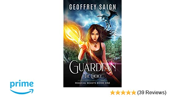Amazon.com: Guardian, The Choice: A Magical YA Fantasy ...