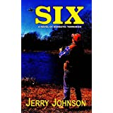 Six: A Novel of Domestic Terrorism (Peterson files Book 2)