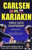 World Chess Championship: Carlsen V. Karjakin: New York, 2016-Lev Alburt Jon Crumiller