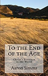 To the End of the Age: Christ's Presence in the World