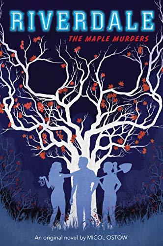 (The Maple Murders (Riverdale, Novel #3))