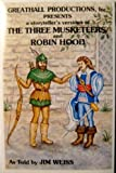 The Three Musketeers/Robin Hood