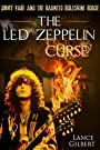 The Led Zeppelin Curse: Jimmy Page and the Haunted Boleskine House