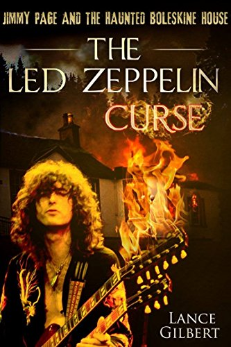 - The Led Zeppelin Curse: Jimmy Page and the Haunted Boleskine House