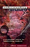 Understanding Graphology: A Systematic Course in Handwriting Analysis by Ellen Cameron (1995-04-10)