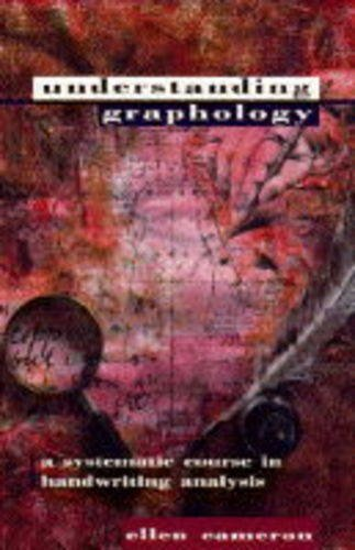 Understanding Graphology: A Systematic Course in Handwriting Analysis by Ellen Cameron (1995-04-10) by Thorsons