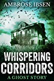 img - for Whispering Corridors: A Ghost Story book / textbook / text book