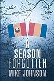 A Season Forgotten, Mike Johnson, 1491815574