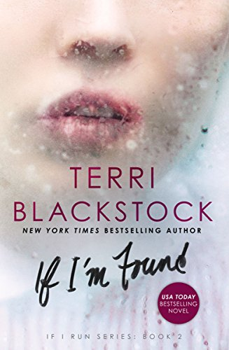 If I'm Found (If I Run Series) by [Blackstock, Terri]