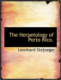 Book The Herpetology of Porto Rico.